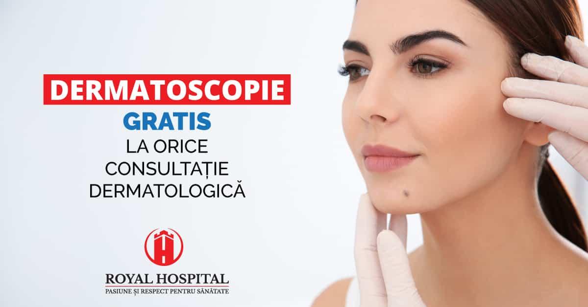 ofertă dermatoscopie la royal hospital